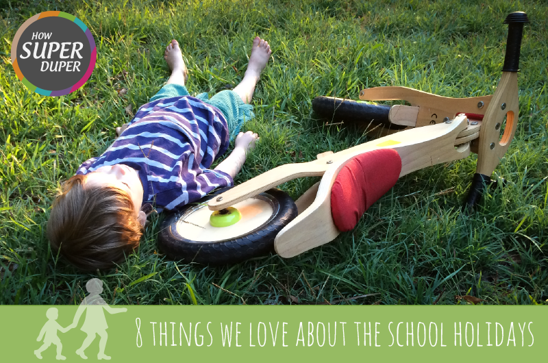 8 things we love about the school holidays