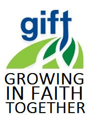 Growing In Faith Together GIFT — Evange...