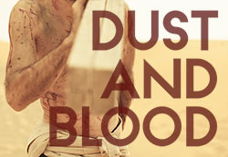 Dust and Blood: One Minute Film // Behind the Scenes
