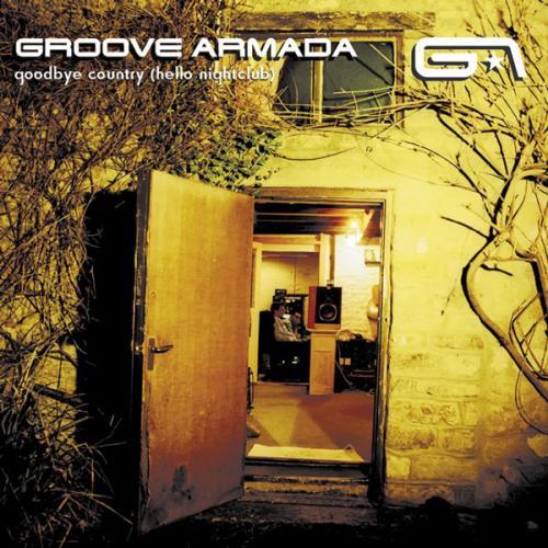 Groove_Armada_-_Goodbye_Country_(Hello_Nightclub).jpg