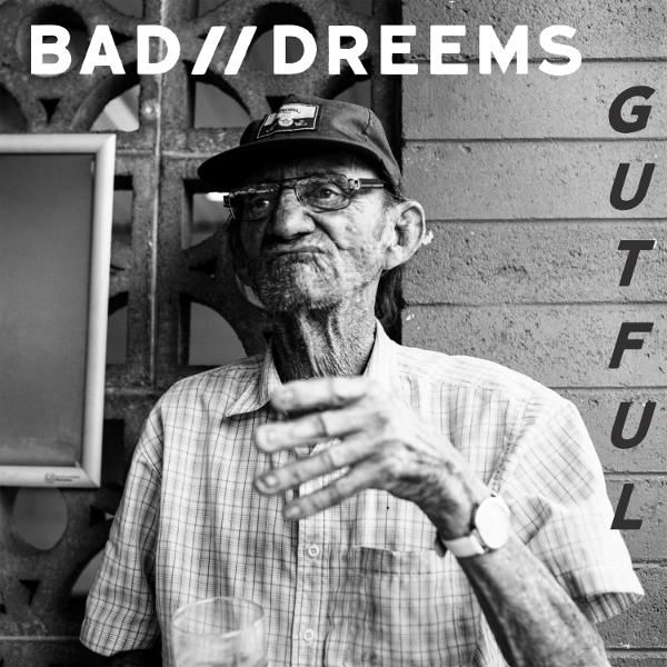 Bad-Dreems-Gutful-album-art.jpg