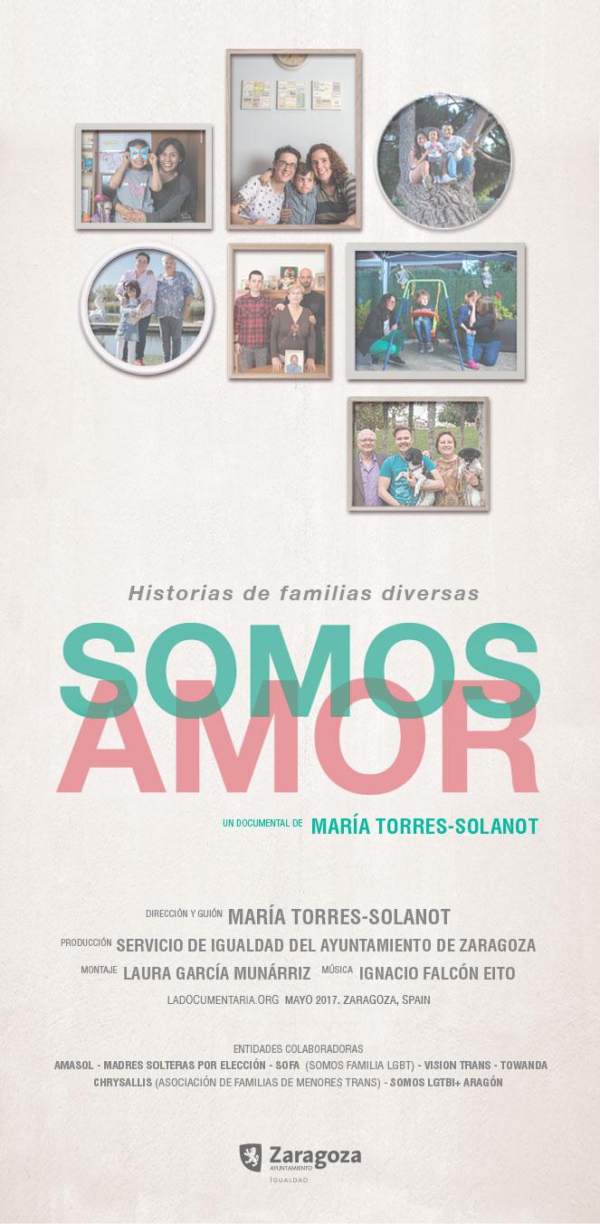 Crtel del  Documental SOMOS AMOR . Historias de Familias Diversas. de  María Torres-Solanot.