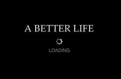 a better life.jpg