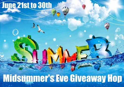 Midsummer's Eve Giveaway Hop June 21st to 30th - Click here to see the other blogs participating