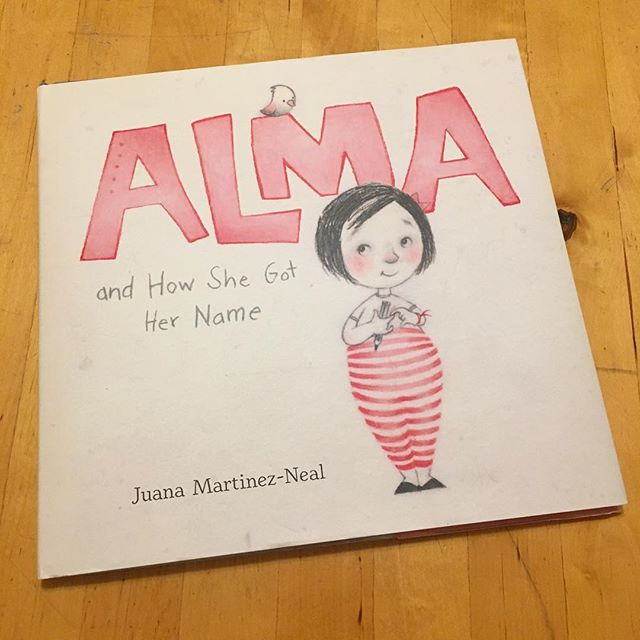 Good mail day! ALMA AND HOW SHE GOT HER NAME by Juana Martinez-Neal #readnowsleeplater #pblit #picturebooks #candlewickpress
