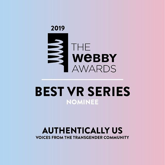 "GREAT NEWS! We're nominated for a @thewebbyawards today for ""Best VR Series"" for AuthenticallyUs with @oculus + @pridefdn  Hats off to the other incredible nominees @felixandpaul @contrast.vr @elizamcnitt 's Spheres and @bbc.  Please support us in the People's Choice for this category by voting in the link in our BIO. Voting ends April 18.  #vr #webby #webbyawards #transgender #lgbt #lgbtq"