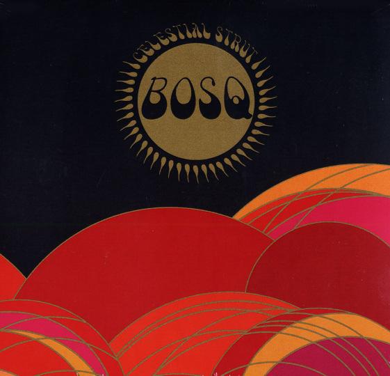 Bosq - Celestial Strut