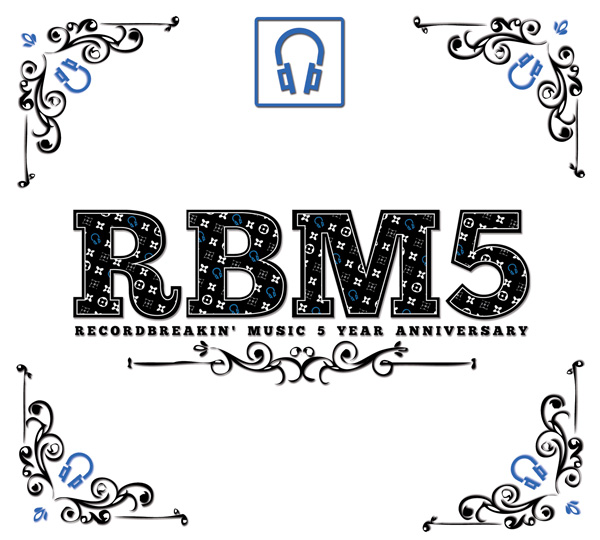 RECORD BREAKIN' MUSIC 5 YEAR ANNIVERSARY