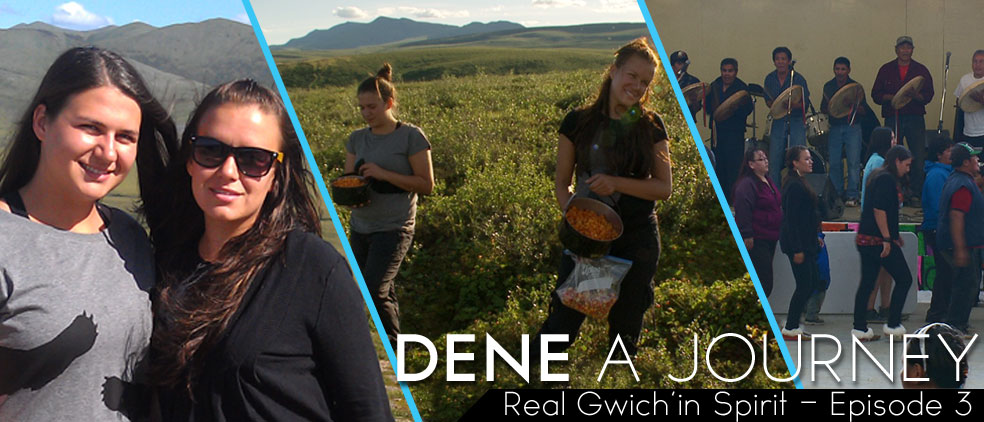Real Gwich'in Spirit – Episode 3