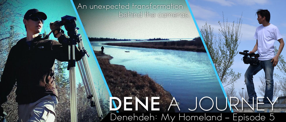 Denehdeh: My Homeland – Episode 5