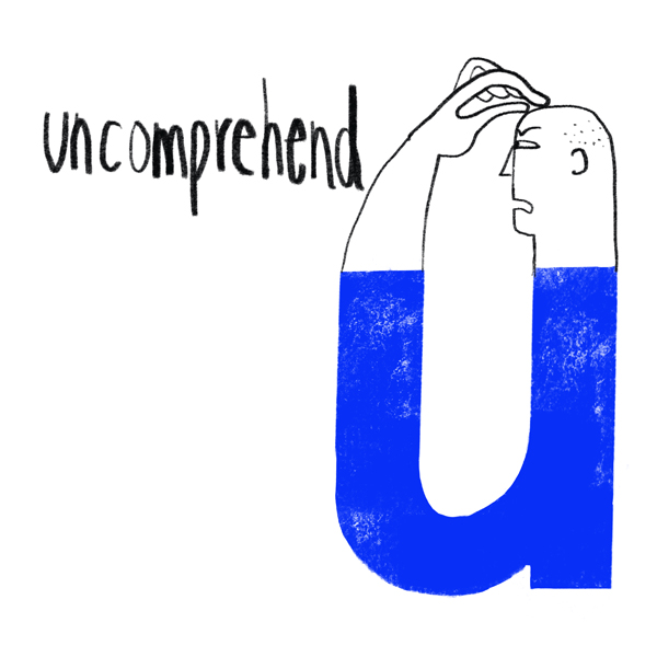 uncomprehend.jpg