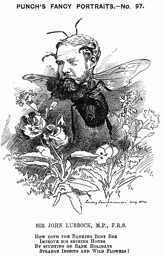 I love this portrayal of John Lubbock as a bee!