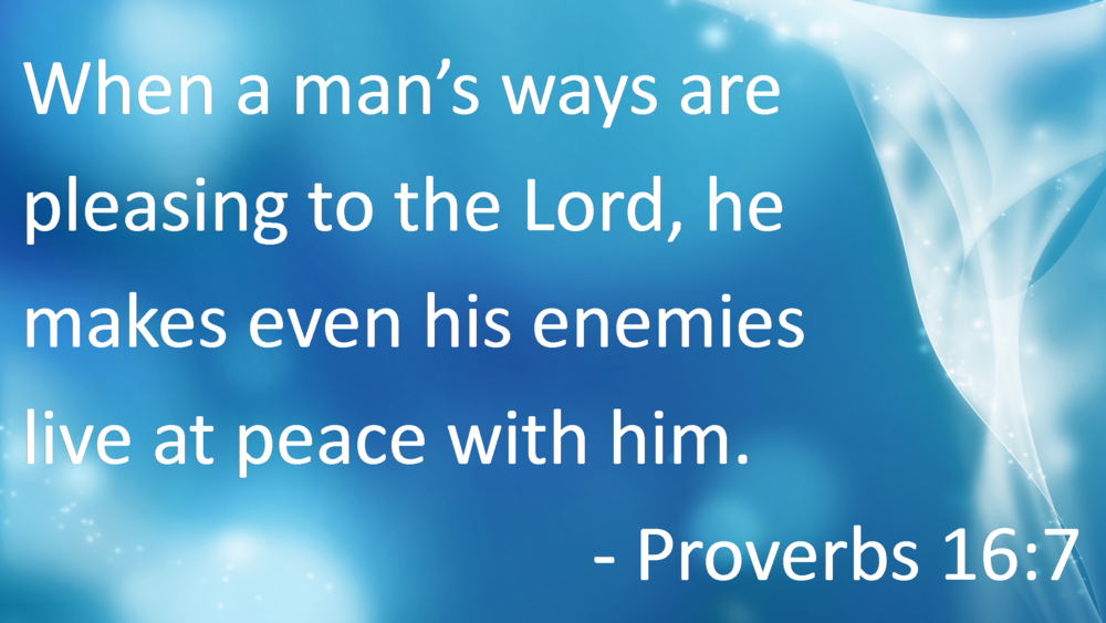 Proverbs 16 7.png