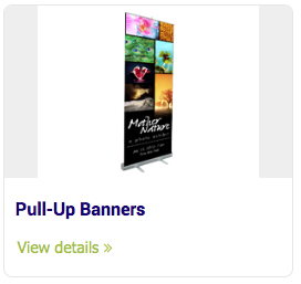 Large Format Signs - Pull-Up Banners