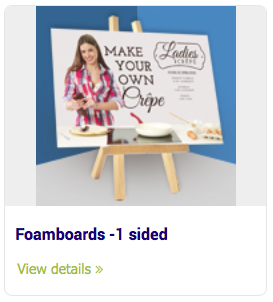 Large Format Signs - Foamboards -1 sided