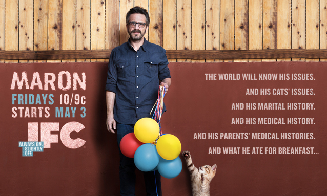 Maron premiers May 3rd on IFC and airs Fridays at 10pm