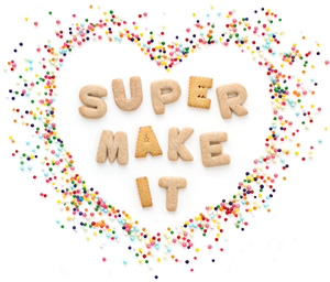 super make it