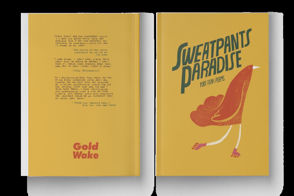 Sweatpants Paradise, Kyle Flak
