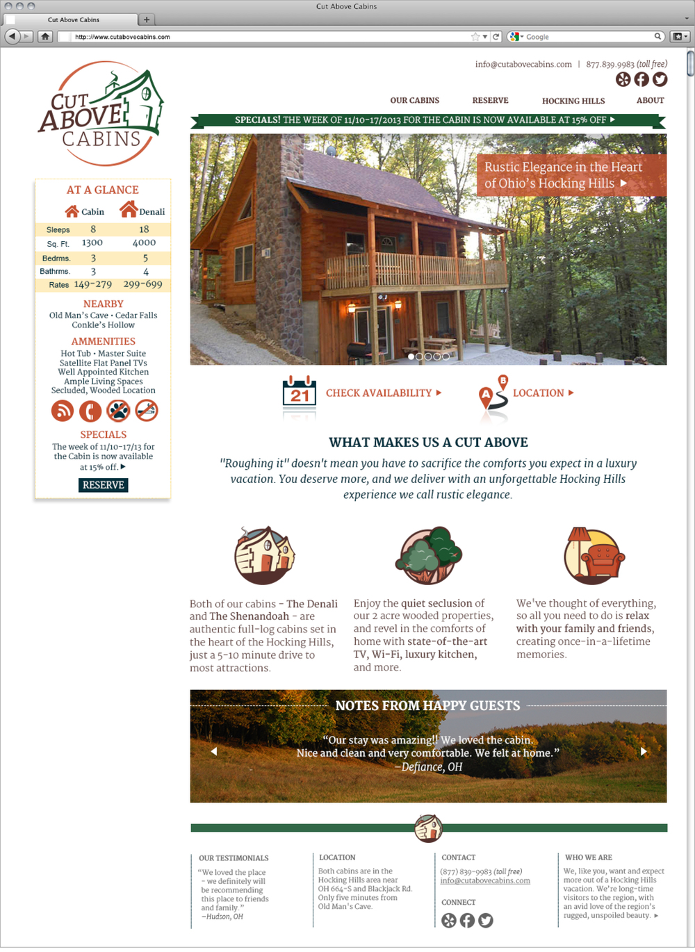 Web coding and development by Nathan Talbott. The final site can be viewed at http://www.cutabovecabins.com/
