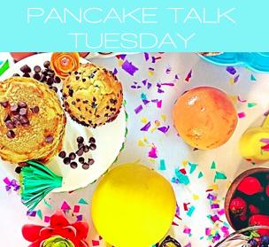 PANCAKE TALK TUESDAY.jpg