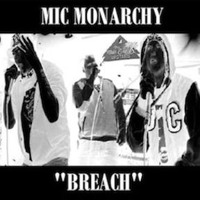RESIZED Mic Monarchy Breach.jpg