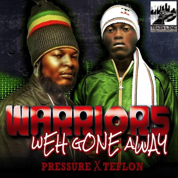 Pressure-Teflon-Warriors-Weh-Gone-Away-600x600.jpg