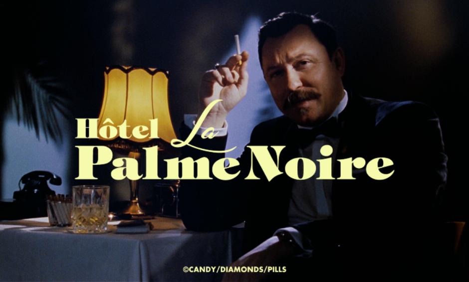 PalmeNoir_Still.png