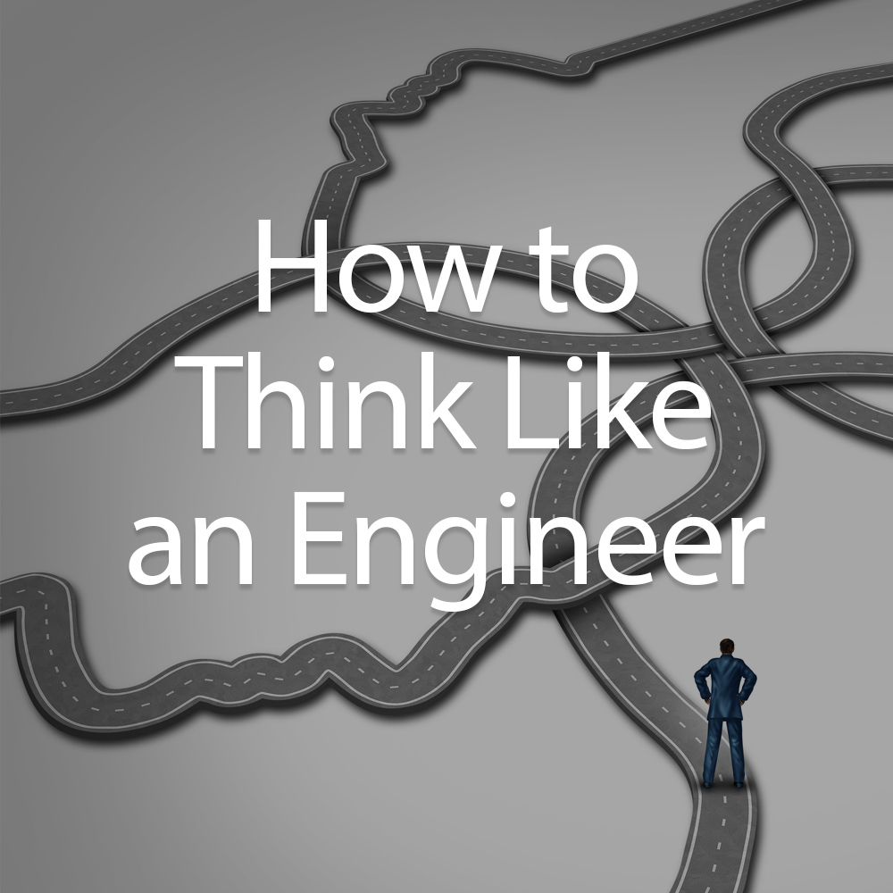 How-To-Think-Like-An-Engineer.jpg