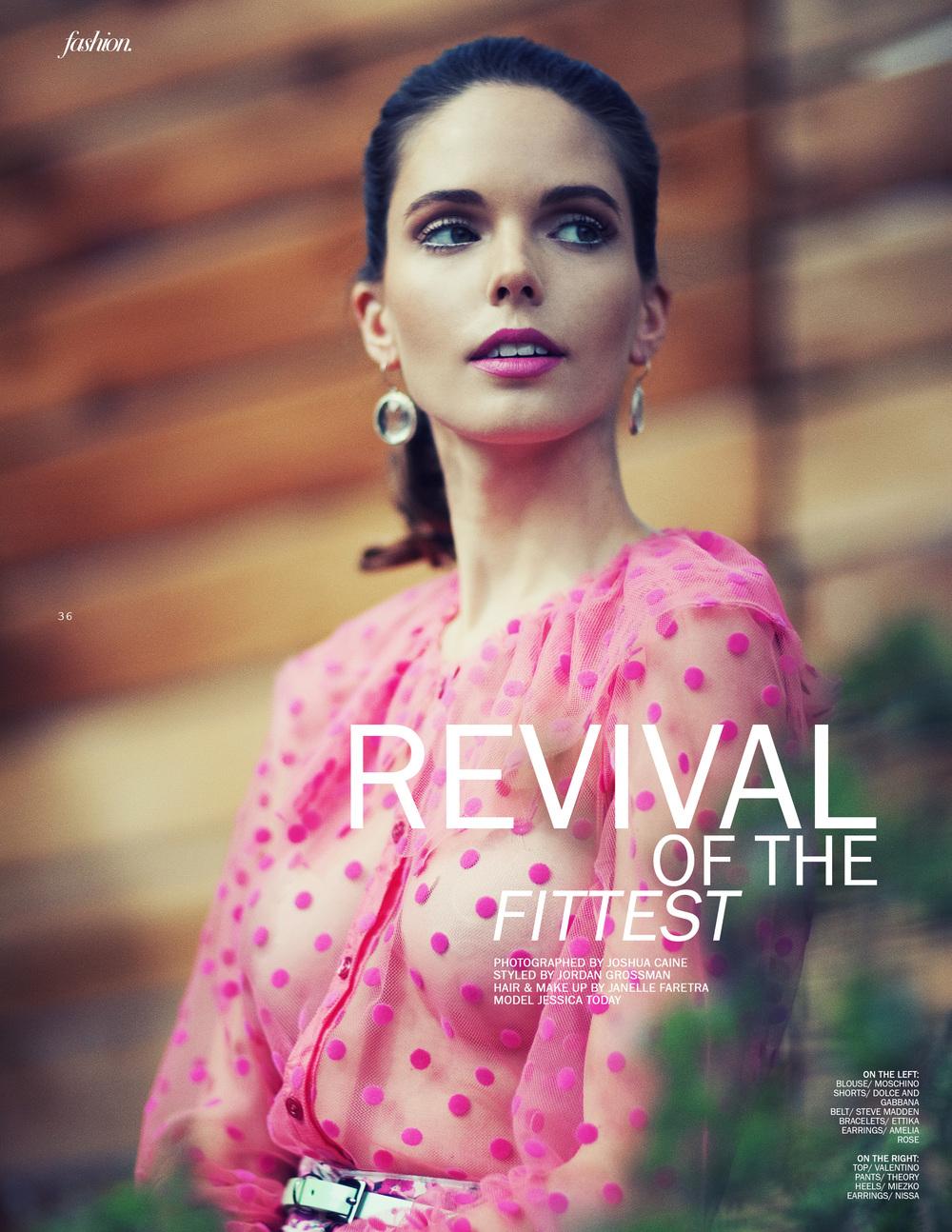 Photographed by Joshua Caine Fashion Editor Jordan Grossman Hair/Mua Janelle Faretra Model Jessica Today