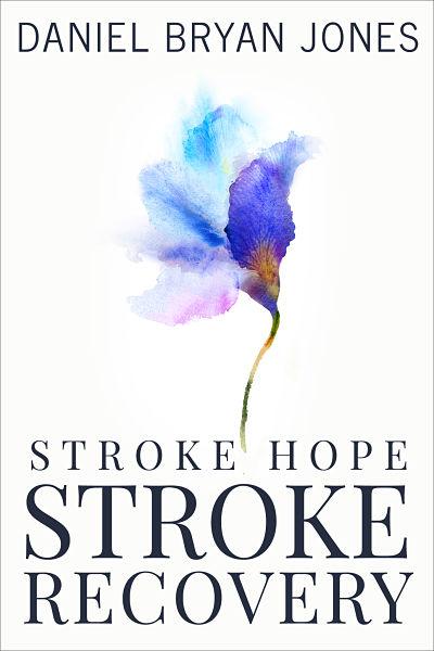 Indie author Daniel Bryan Jones' custom non fictionebook cover design for his Stroke Hope Stroke Prevention series.