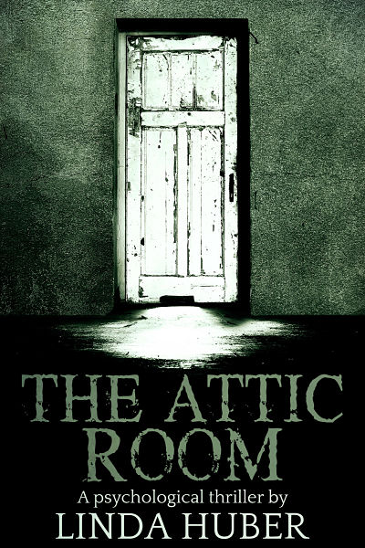 premade-horror-book-cover-the-attic-room-linda-huber.jpg