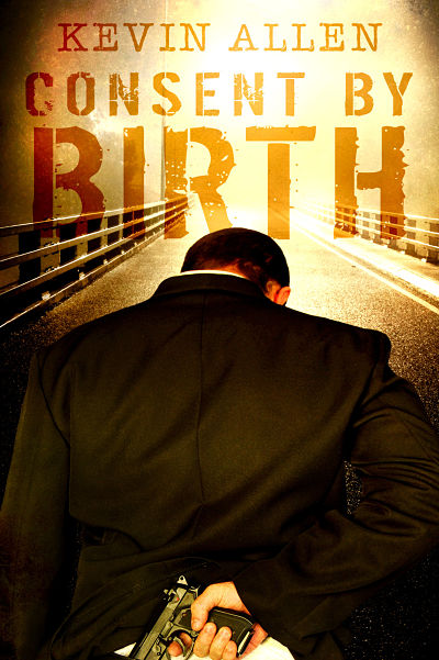 premade-indie-ebook-cover-for-author-kevin-allen-consent-by-birth.jpg