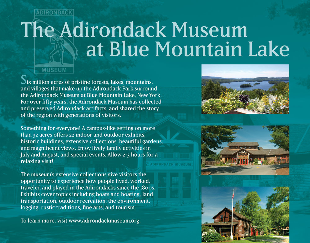 Outdoor signage for the Adirondack Museum   Lake Placid, N.Y.