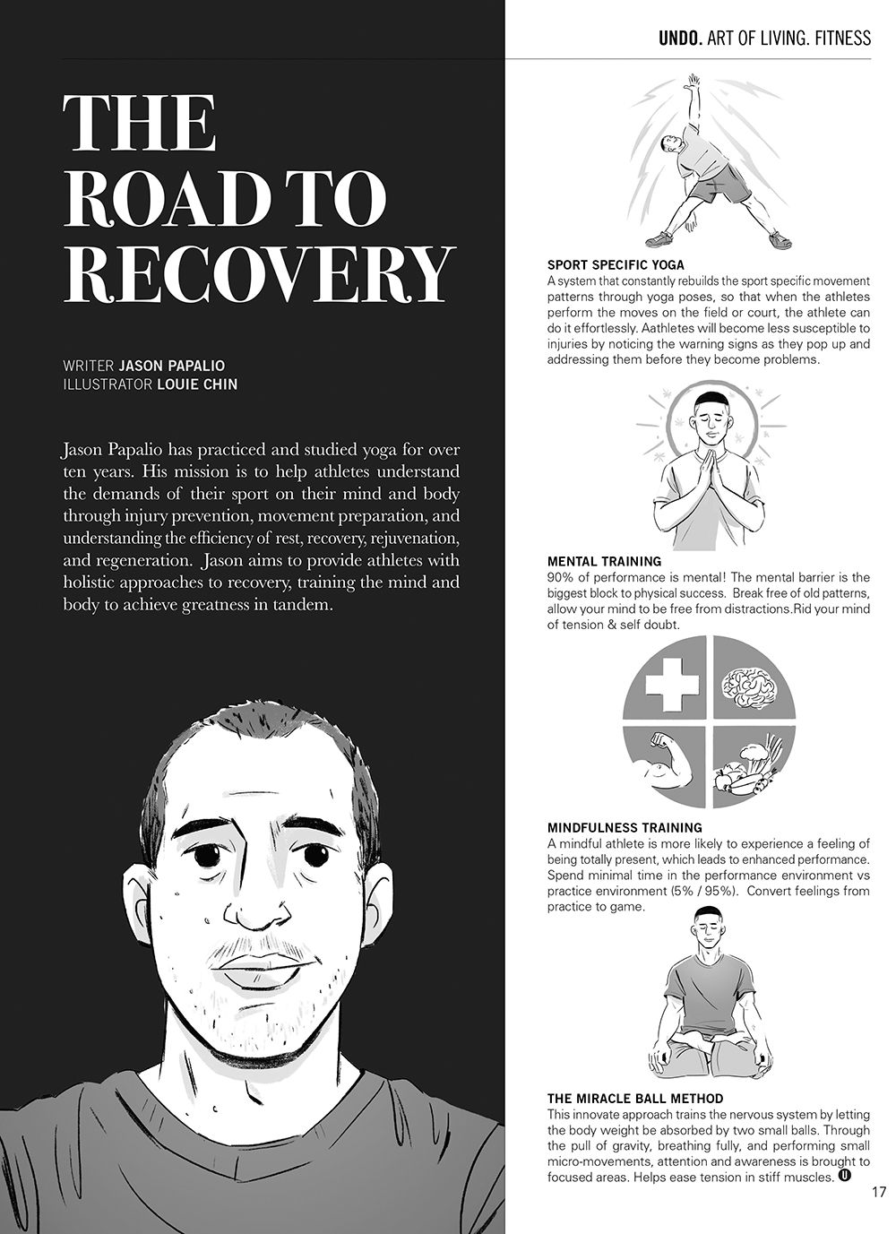 The Road to Recovery  by: Jason Papalio AD:  Sophia Chang