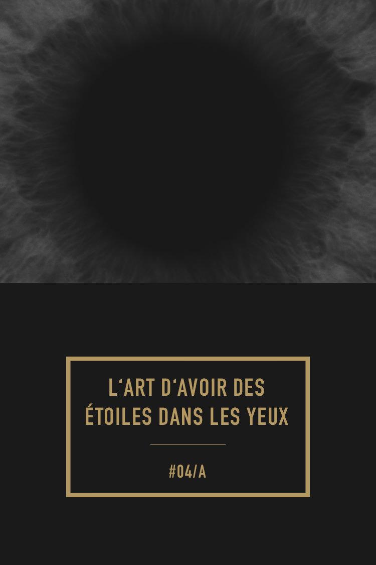 """""""L'art d'avoir des étoiles dans les yeux"""""""