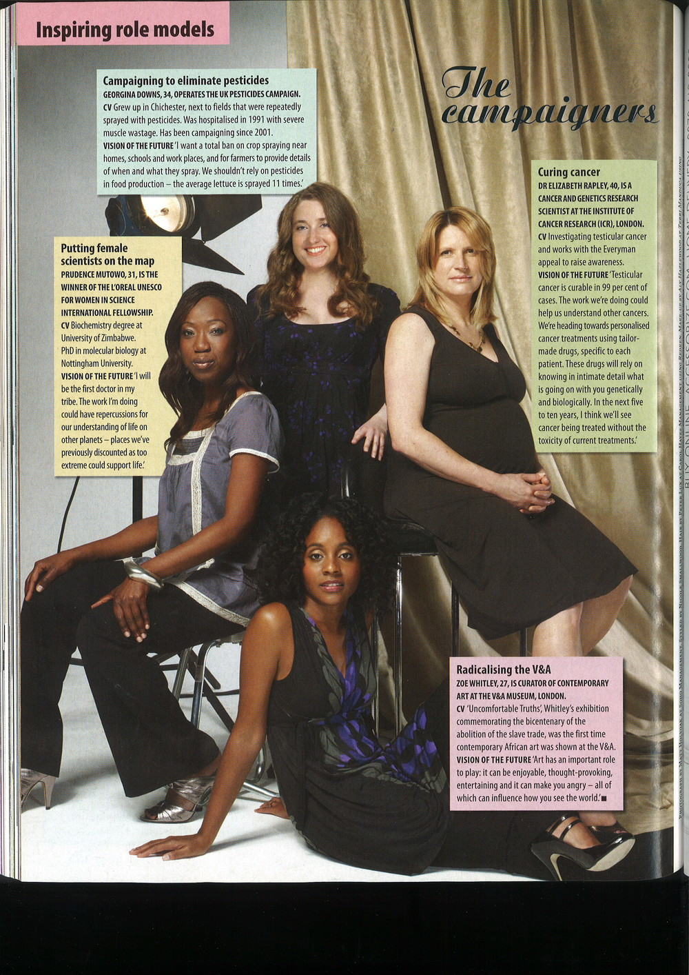 "Profiled in Marie Claire (UK edition) October 2007 in a cover story about ""23 women shaping a Greater Britain"""