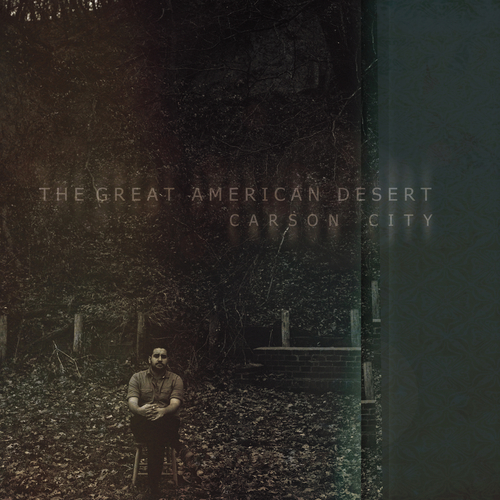 """Carson City"" - The Great American Desert Click to Purchase Download or Vinyl LP at Bandcamp ~~~~~~ ITUNES AMAZON"