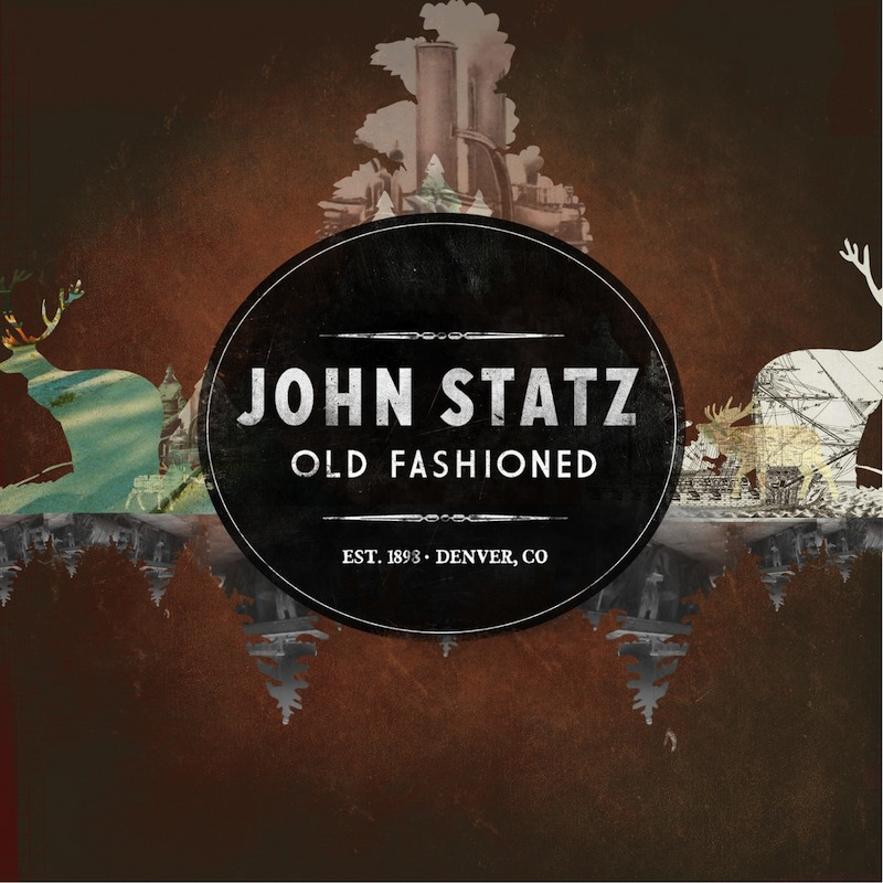 """Old Fashioned"" - John Statz Click to purchase CD or Download at Bandcamp ~~~~~~ ITUNES AMAZON"