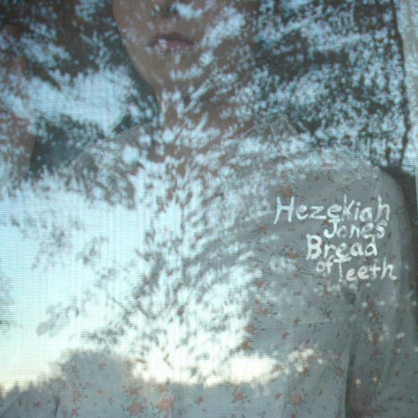 """Bread of Teeth"" - Hezekiah Jones    Click to Purchase CD or Download at Bandcamp"