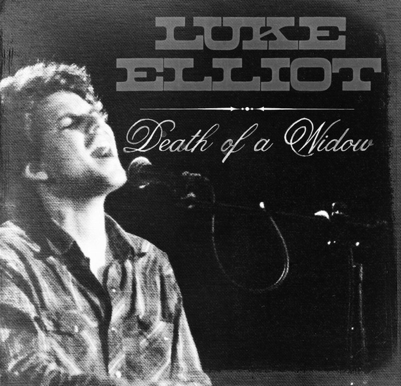 """Death of a Widow"" EP - Luke Elliot Click to purchase Download on iTunes ~~~~~~ AMAZON"