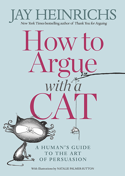 If you can persuade a cat, you can persuade anyone. - While it's hard, persuading a cat is possible. And after that, persuading humans becomes a breeze, and that is what you will learn in this book. How to Argue with a Cat will teach you how to:· Hold an intelligent conversation―one of the few things easier to do with a cat than a human.· Argue logically, even if your opponent is furry and irrational.· Hack up a fallacy (the hairball of logic).· Make your body do the talking (cats are very good at this).· Master decorum: the art of fitting in with cats, venture capitalists, or humans.· Learn the wisdom of predator timing to pounce at the right moment.· Get someone to do something or stop doing it.· Earn any creature's respect and loyalty.