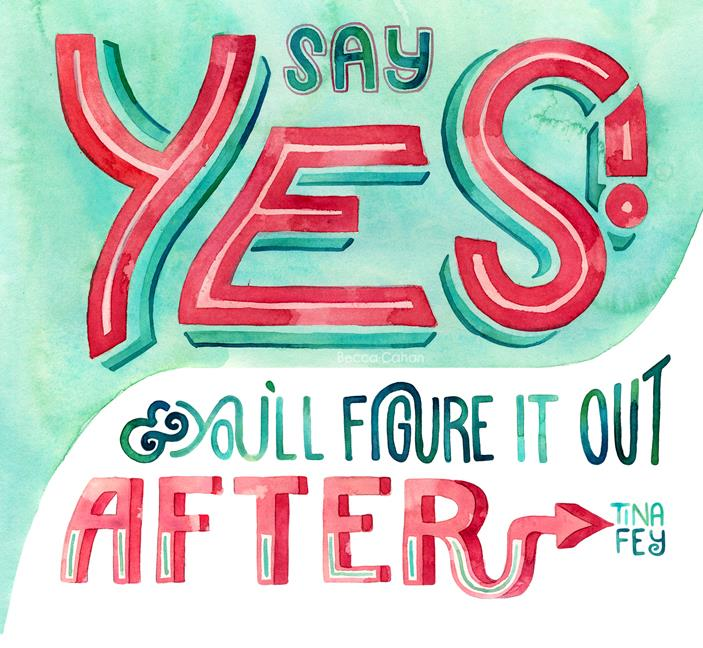 "Tina Fey ""Say Yes"" by Becca Cahan"