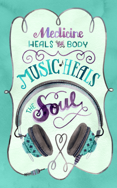 """Music Heals the Soul"" by becca cahan"