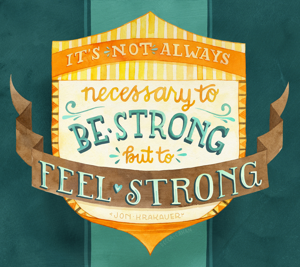 """Feel Strong"" by becca cahan"