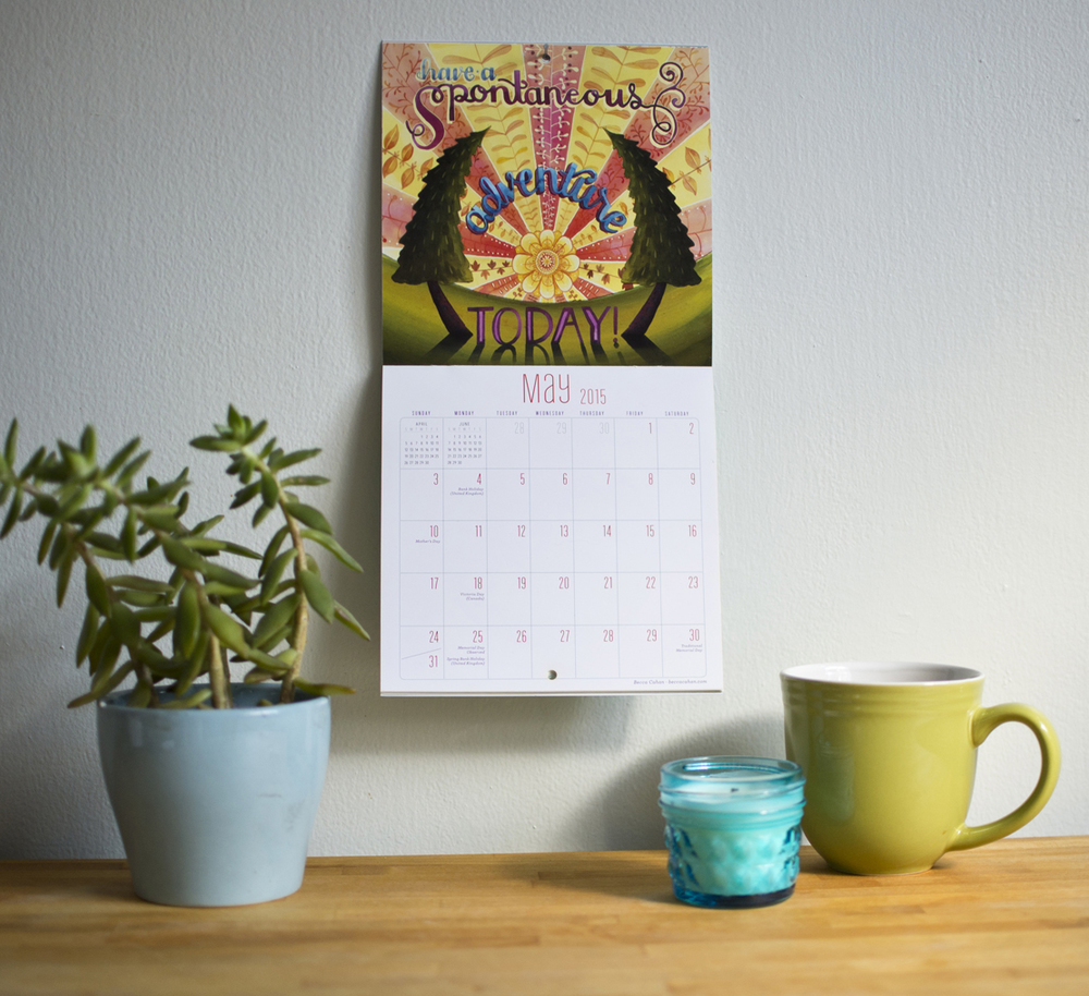 """Today is going to be a great day"" Workman Publishing Mini Calendar- May by Becca Cahan"