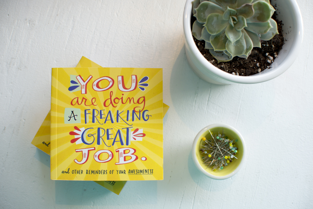 """You are Doing a Freaking Great Job"" Workman Publishing Book (as featured on Beccacahan.com)"