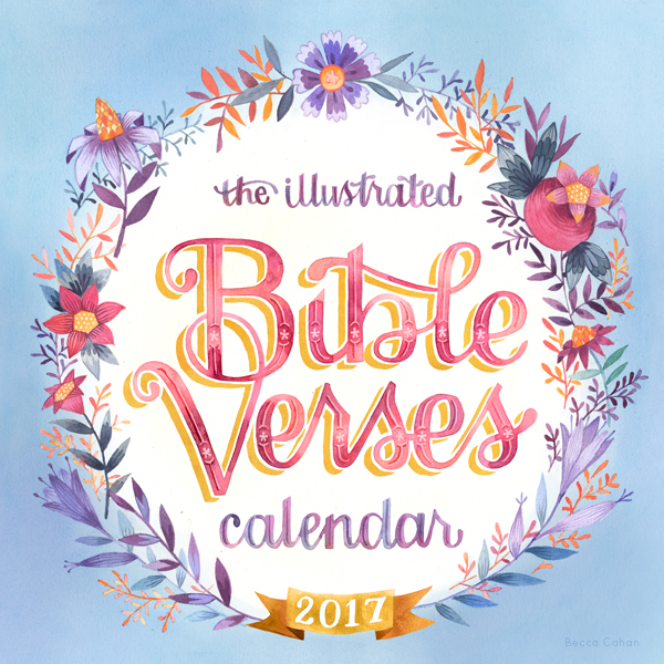 """2017 Bible Verses Calendar Cover"" by becca cahan"