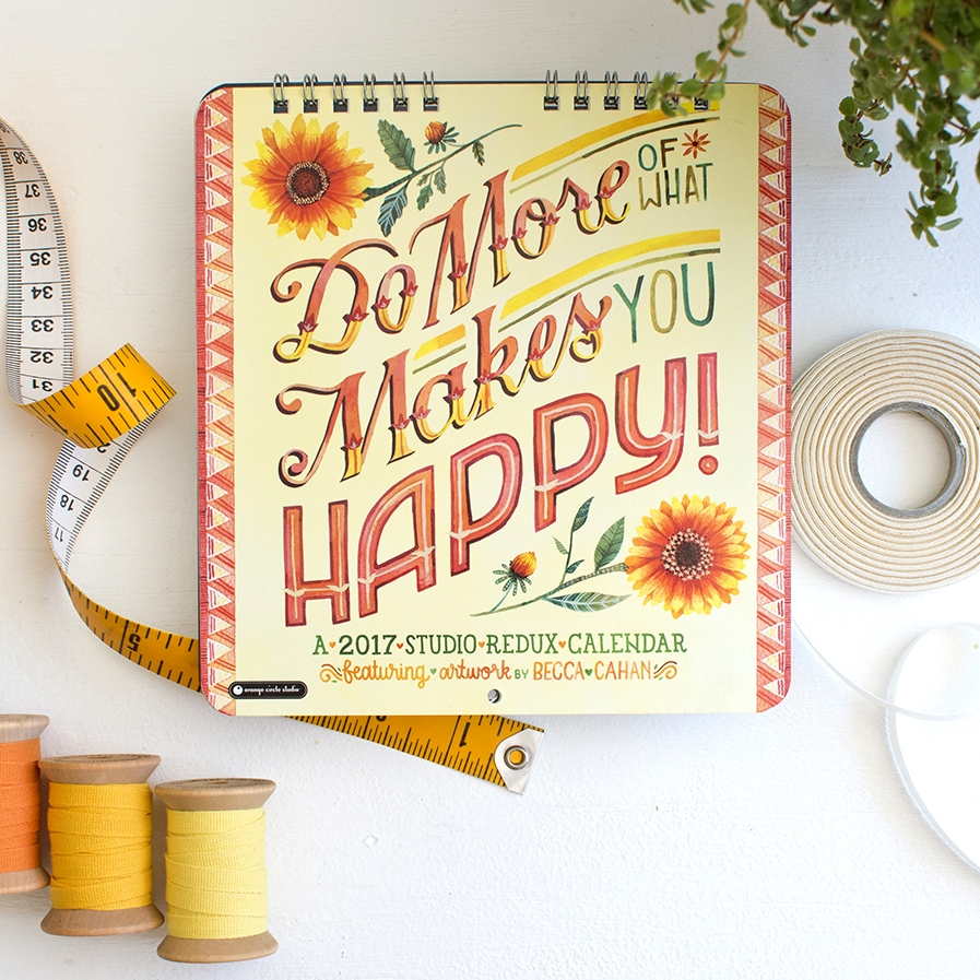 "Becca Cahan for Studio Oh! // ""Do More of What Makes You Happy"" 2017 Calendar"