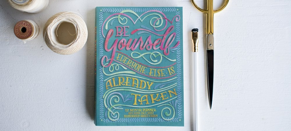 "Becca Cahan for Studio Oh! // ""Be Yourself"" TMWY Planner 2017 Planner"