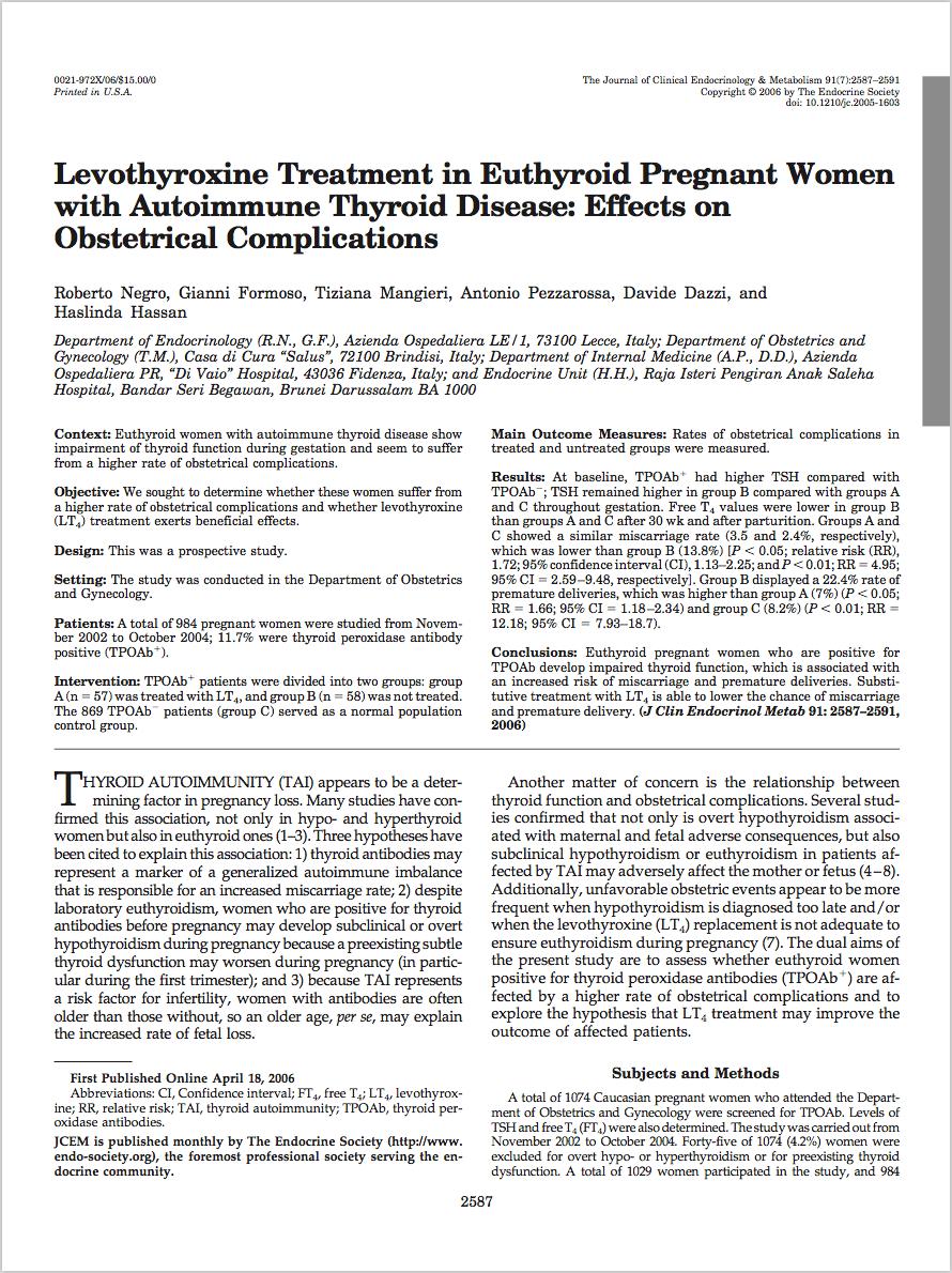 J Clin Endocrinol Metab. 2006 Jul;91(7):2587-91. - Negro R, Formoso G, Mangieri T, Pezzarossa A, Dazzi D, Hassan H.